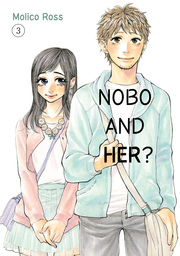 Nobo and her?, Volume 3