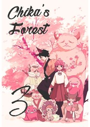 Chika's Forest, Chapter 3
