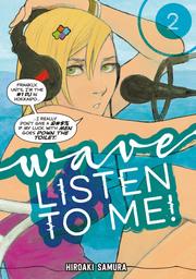 Wave, Listen to Me! Volume 2