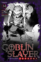 Goblin Slayer Side Story: Year One, Chapter 41