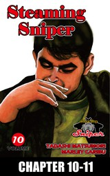 STEAMING SNIPER, Chapter 10-11