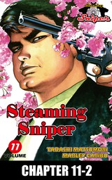 STEAMING SNIPER, Chapter 11-2