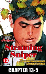 STEAMING SNIPER, Chapter 13-5