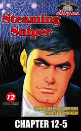 STEAMING SNIPER, Chapter 12-5