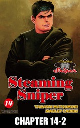 STEAMING SNIPER, Chapter 14-2