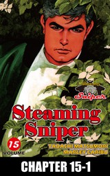 STEAMING SNIPER, Chapter 15-1