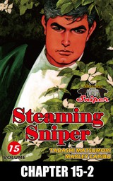 STEAMING SNIPER, Chapter 15-2