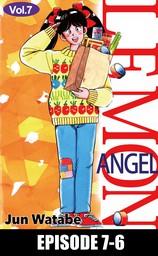 Lemon Angel, Episode 7-6