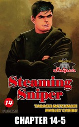 STEAMING SNIPER, Chapter 14-5
