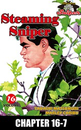 STEAMING SNIPER, Chapter 16-7