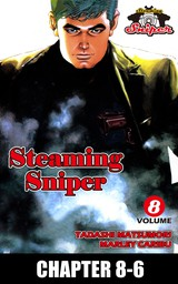 STEAMING SNIPER, Chapter 8-6