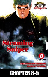 STEAMING SNIPER, Chapter 8-5