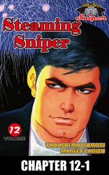 STEAMING SNIPER, Chapter 12-1