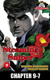 STEAMING SNIPER, Chapter 9-7