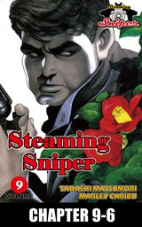 STEAMING SNIPER, Chapter 9-6