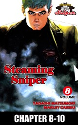 STEAMING SNIPER, Chapter 8-10
