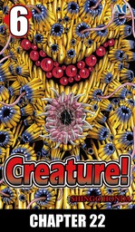 Creature!, Chapter 22