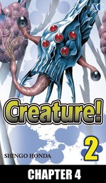 Creature!, Chapter 4
