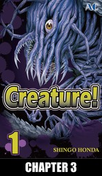 Creature!, Chapter 3