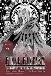 Final Fantasy Lost Stranger, Chapter 27