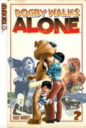 Dogby Walks Alone Volume 2