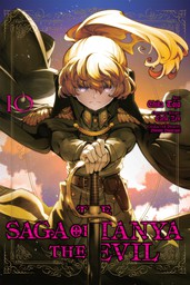 The Saga of Tanya the Evil, Vol. 10
