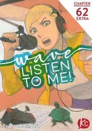 Wave, Listen to Me! Chapter 62 Extra