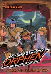 Sorcerous Stabber Orphen: The Wayward Journey Volume 7