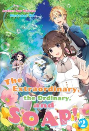 The Extraordinary, the Ordinary, and SOAP! Volume 2