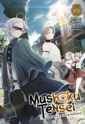 Mushoku Tensei: Jobless Reincarnation Vol. 8