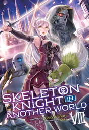 Skeleton Knight in Another World Vol. 8