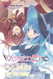 WorldEnd: What Do You Do at the End of the World? Are You Busy? Will You Save Us? #EX