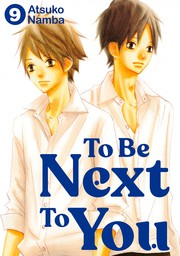 To Be Next to You 9