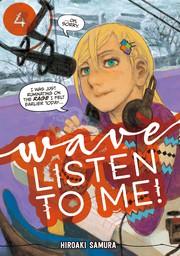 Wave, Listen to Me! Volume 4