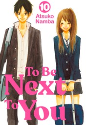 To Be Next to You 10