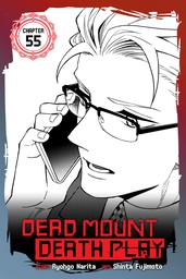 Dead Mount Death Play, Chapter 55
