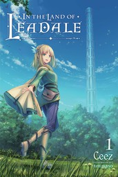 In the Land of Leadale, Vol. 1