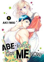Abe-kun's Got Me Now! 5