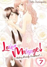 Love Massage: Melting Beauty Treatment 7