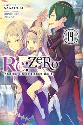 Re:ZERO -Starting Life in Another World-, Vol. 14