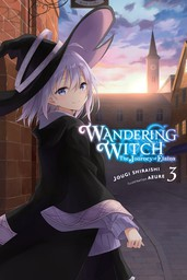 Wandering Witch: The Journey of Elaina, Vol. 3