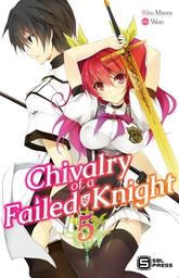 Chivalry of a Failed Knight Vol. 5