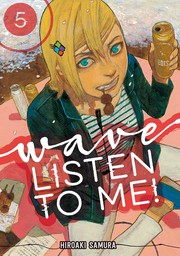 Wave, Listen to Me! 5