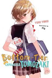 Bottom-Tier Character Tomozaki, Vol. 5