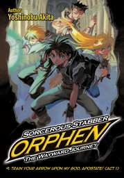 Sorcerous Stabber Orphen: The Wayward Journey Volume 9
