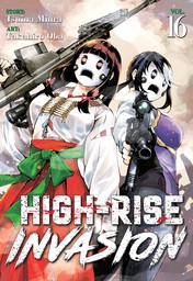 High-Rise Invasion Vol. 16