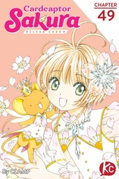Cardcaptor Sakura: Clear Card Chapter 49