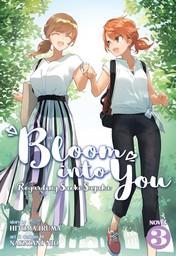 Bloom Into You: Regarding Saeki Sayaka Vol. 3