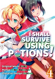 I Shall Survive Using Potions! Volume 4