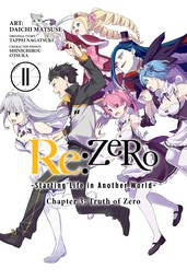Re:ZERO -Starting Life in Another World-, Chapter 3: Truth of Zero, Vol. 11